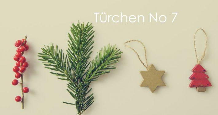 Adventskalender Türchen no 7