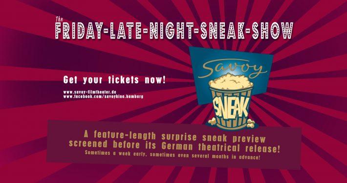 Savoy Sneak Preview