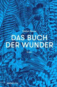 https://www.mairisch.de/programm/stefan-beuse-das-buch-der-wunder/