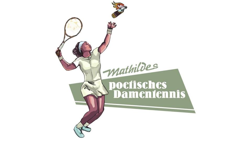 Mathildes-Poetisches-Damentennis