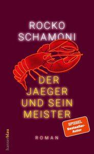 """Der neue Roman von Rocko Schamoni: """"Der Jaeger und sein Meister"""""""